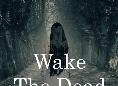 Wake The Dead: Paranormal Horror From the St. Isidore Collection
