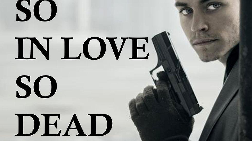 So Young, So In Love, So Dead: A Serial Killer Thriller