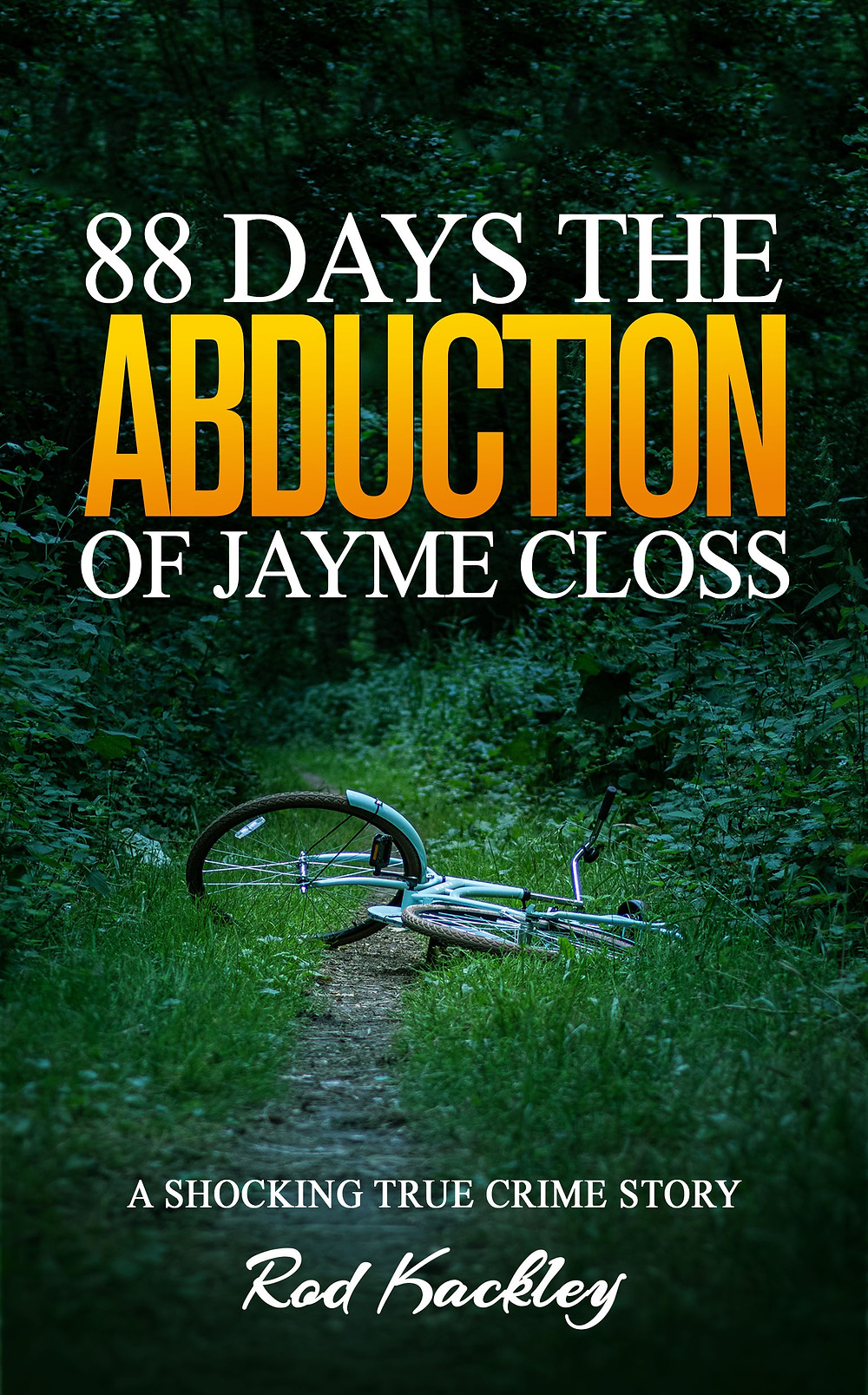88 Days The Abduction of Jayme Closs