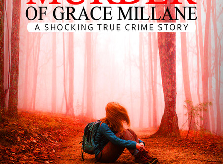 New Shocking True Crime Story: The Murder of Grace Millane