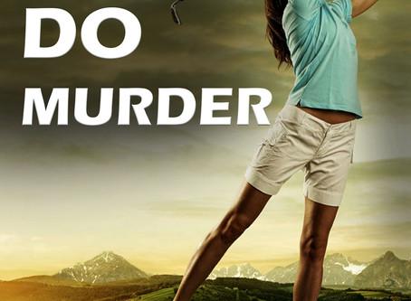Let's Do Murder: A Shocking True Crime Story