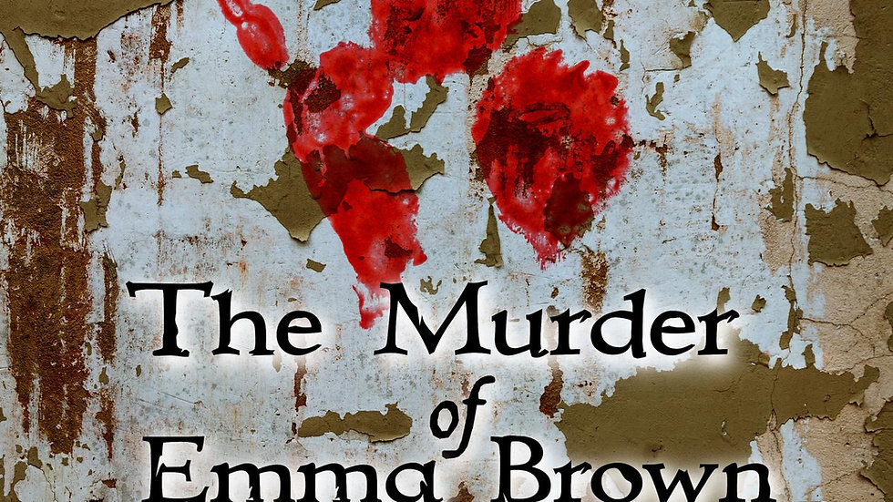 The Murder of Emma Brown