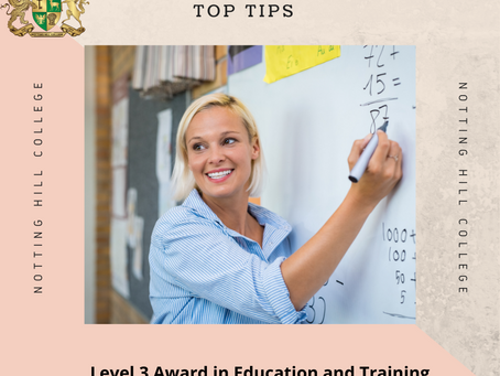 Level 3 Award in Education and Training Top Tips