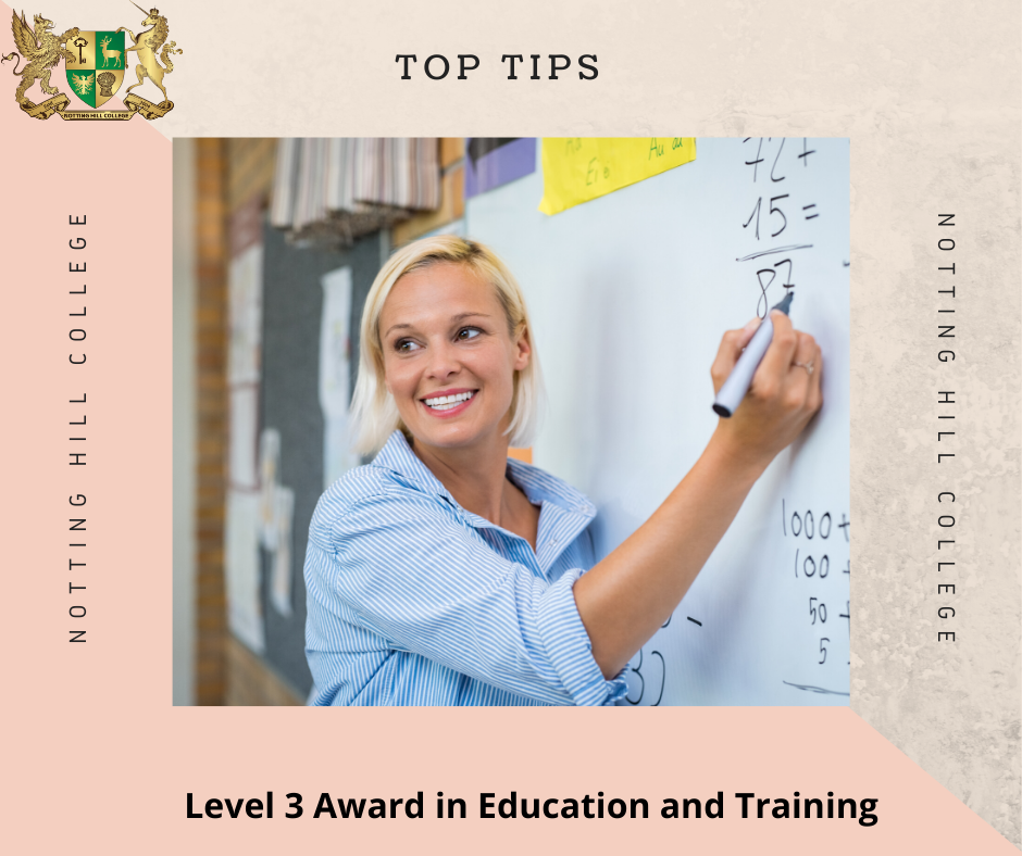 Tips of successfully achieving your Level 3 Award in Education and Training.