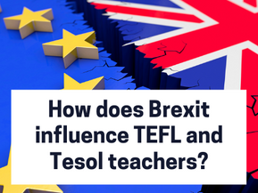How does Brexit impact TEFL or TESOL teachers?