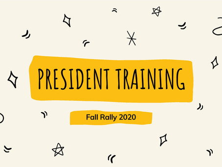 Fall Rally 2020: President (Training)
