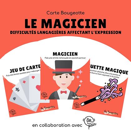 Carte Bougeotte x ORpair LE MAGICIEN