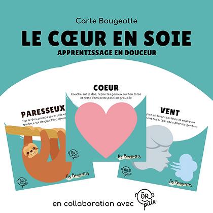Carte Bougeotte x ORpair LE COEUR EN SOIE