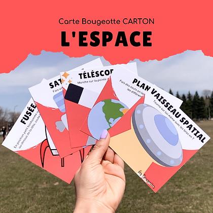 Carte Bougeotte Carton L'ESPACE