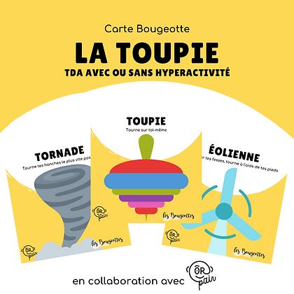 Carte Bougeotte x ORpair LA TOUPIE