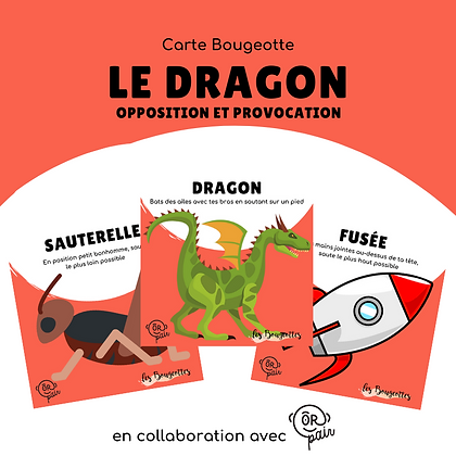 Carte Bougeotte x ORpair LE DRAGON