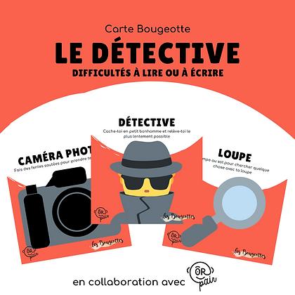 Carte Bougeotte x ORpair LE DÉTECTIVE