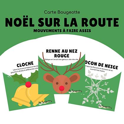 Carte bougeotte NOËL SUR LA ROUTE
