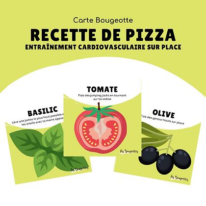 Carte Bougeotte RECETTE DE PIZZA