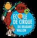 Ecole de Cirque du Brabat wallon