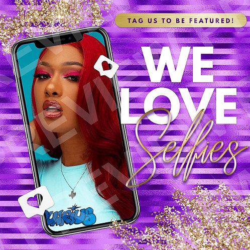We Love Selfies PreMade Flyer - Purple