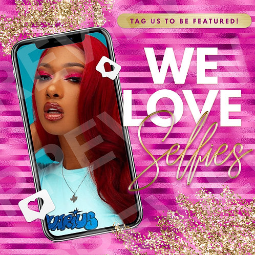 We Love Selfies PreMade Flyer - Pink