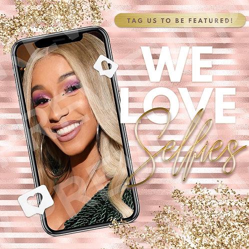 We Love Selfies PreMade Flyer - Rose