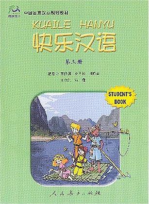 Kuaile Hanyu: v.3: Student Book