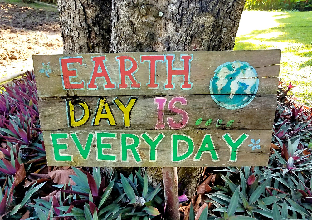 Earth Day is everyday sign