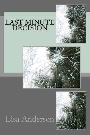 Last Minute Decision-  A new teen fiction book