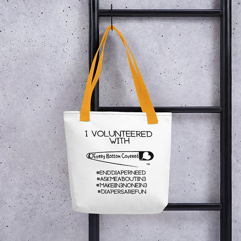 I Volunteered at Every Bottom Covered Tote