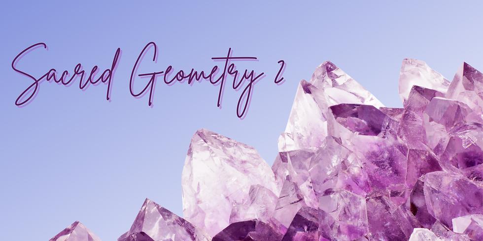 Sacred Geometry II