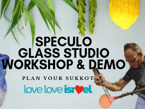 Plan Your Sukkot with LoveLoveIsrael: Speculo Glass Workshop and Demonstration!