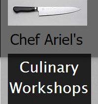 Chef Ariel's Culinary Workshops