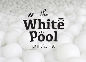 The White Pool - Kfar Saba