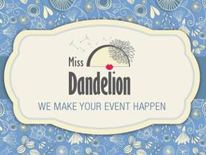 Miss Dandelion Events