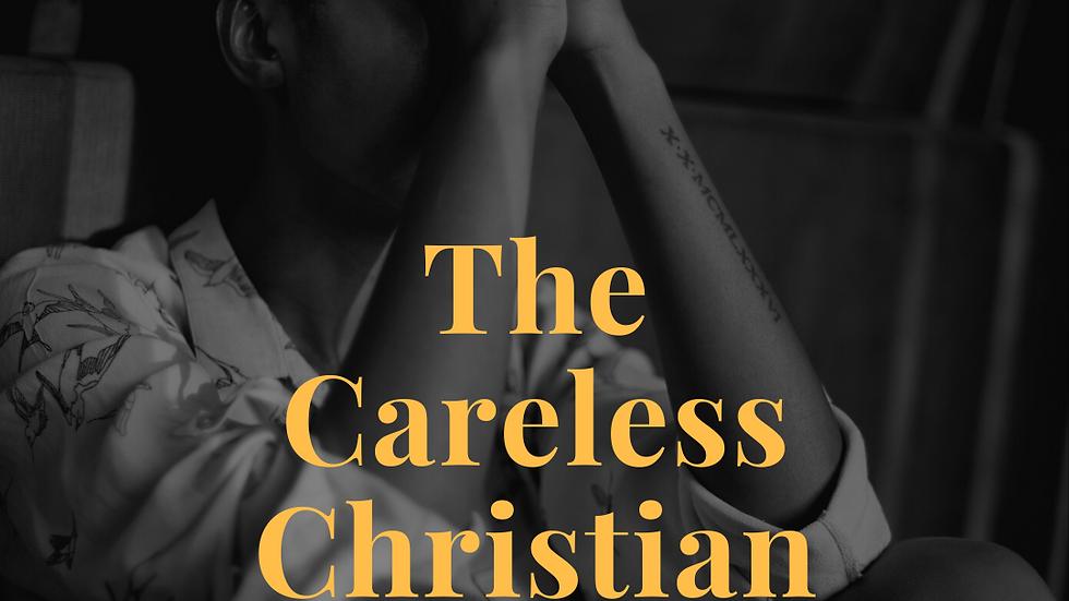 The Careless Christian