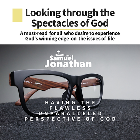 Looking through the Spectacles of God
