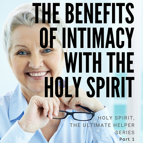 Benefits of Intimacy with The Holy Spirit by Pastor Samuel Jonathan