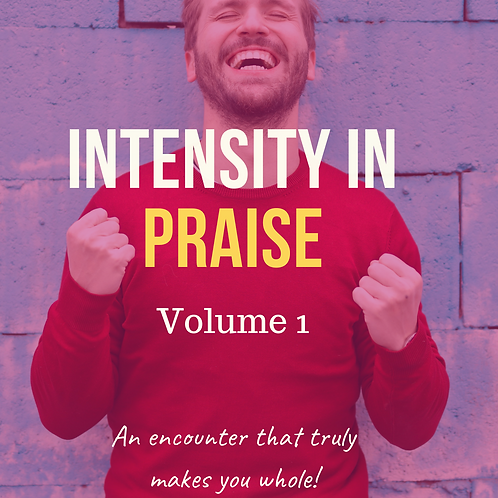 Intensity in Praise vol. 1 by Pastor Samuel Jonathan
