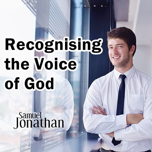 Recognising the Voice of God
