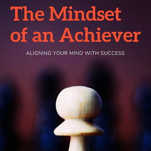 Mindset of an Achiever by Samuel Jonathan