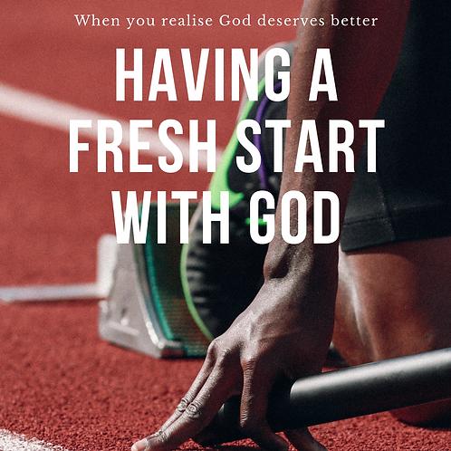 Having a FRESH START with God by Pastor Samuel Jonathan
