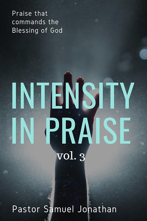 Intensity in Praise vol. 3 by Pastor Samuel Jonathan
