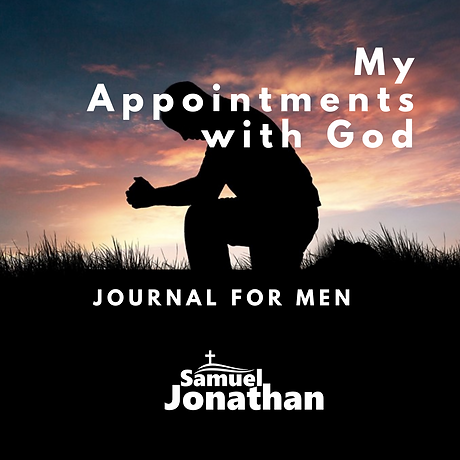 My Appointments with God Journal: for Men
