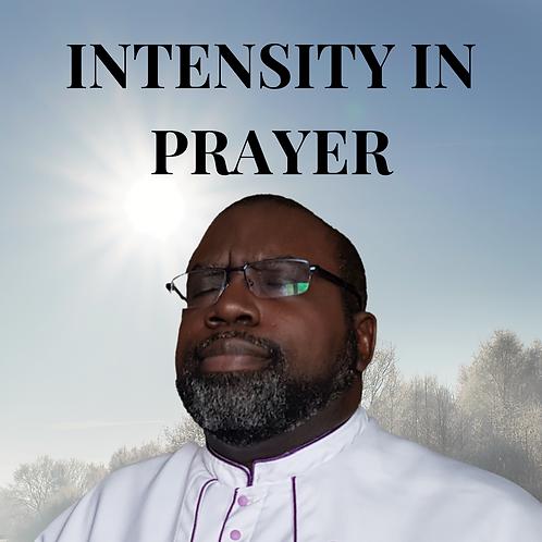 Intensity in Prayer by Pastor Samuel Jonathan