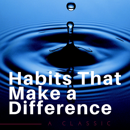 Habits That Make A Difference by Samuel Jonathan
