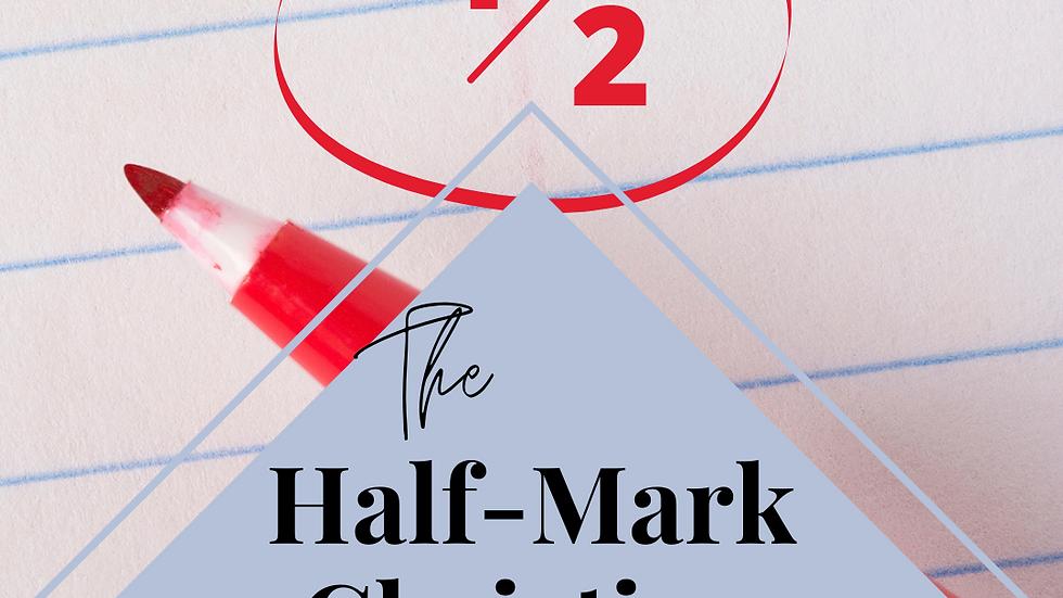 The Half-Mark Christian