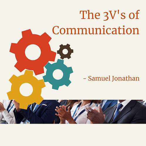 Communicating Effectively: The 3 V's