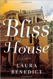 Bliss House by Laura Benedict