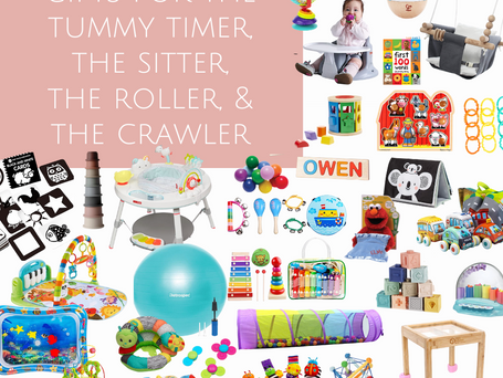 Gifts for the Tummy Timer, the Sitter, the Roller, & The Crawler