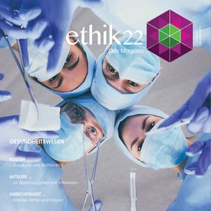 «ethik22-das Magazin» Gesundheitssystem Schweiz