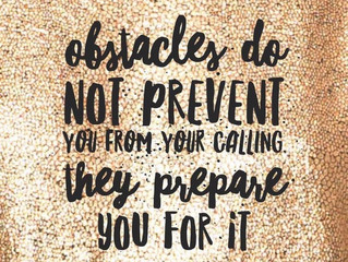 The Blessing of Obstacles