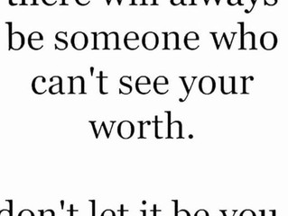 Who Defines Your Worth?