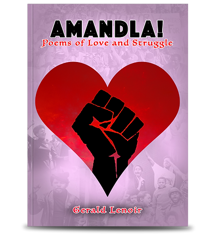 Amandla! Poems of Love and Struggle